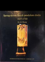 Spring-driven Dutch pendulum clocks 1657-1710 written by Dr. R. Plomp and published by Interbook International b.v. - Schiedam - 1979