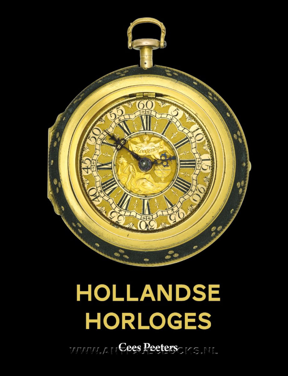 'Hollandse Horloges', (Dutch Pocket Watches 1580-1790). IN STOCK